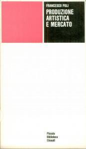 1975 Francesco POLI Produzione artistica e mercato Volume EINAUDI PBE