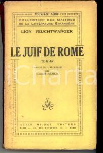1936 PARIS Lion FEUCHTWANGER Le Juif de Rome *Ed. Albin Michel DANNEGGIATO