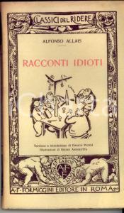 1930 Alfonso ALLAIS Racconti idioti *Ed. FORMIGGINI ROMA