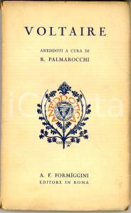 1930 Roberto PALMAROCCHI Voltaire - Aneddoti *Ed. FORMIGGINI ROMA