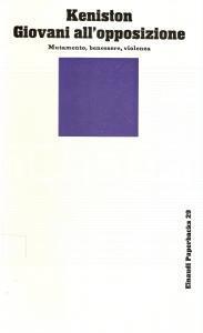 1972 Kenneth KENISTON Giovani all'opposizione *Edizioni EINAUDI Paperbacks n.29