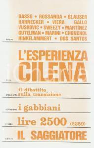 1974 AA.VV. L'esperienza cilena PRIMA EDIZIONE *Edizioni IL SAGGIATORE Gabbiani