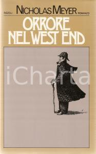 1977 Nicholas MEYER Orrore nel West End PRIMA EDIZIONE *Ed. RIZZOLI