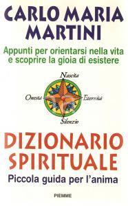 1997 Carlo Maria MARTINI Dizionario spirituale PRIMA EDIZIONE *Ed. PIEMME