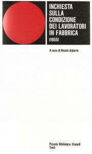 1976 Nicolò ADDARIO Inchiesta condizione dei lavoratori in fabbrica *EINAUDI