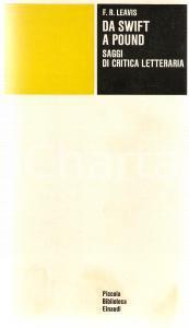 1973 Frank Raymond LEAVIS Da Swift a Pound *Piccola biblioteca EINAUDI