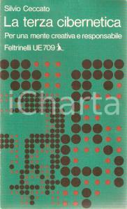 1974 Silvio CECCATO La terza cibernetica *Universale economica FELTRINELLI 709