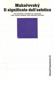 1974 Jan MUKAROVSKY Significato dell'estetica *Edizioni EINAUDI Paperbacks 43