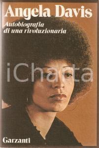 1975 Angela DAVIS Autobiografia di una rivoluzionaria *Edizioni GARZANTI