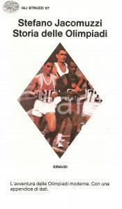 1976 Stefano JACOMUZZI Storia delle OLIMPIADI *Ed. EINAUDI Collana STRUZZI 97