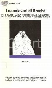 1974 Bertolt BRECHT Capolavori Vita di GALILEO *Edizioni EINAUDI Struzzi 16