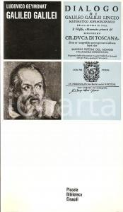 1972 Ludovico GEYMONAT Galileo Galilei *Piccola Biblioteca EINAUDI n.24