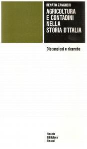1977 Renato ZANGHERI Agricoltura e contadini nella storia d'Italia *Ed. EINAUDI