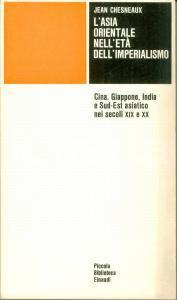1975 Jean CHESNEAUX L'Asia orientale nell'età dell'Imperialismo EINAUDI PBE