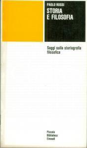 1975 Paolo ROSSI Storia e filosofia storiografia filosofica Edizioni EINAUDI PBE