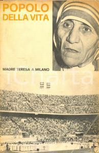 1977 POPOLO DELLA VITA Madre Teresa a Milano *Editrice missionaria italiana