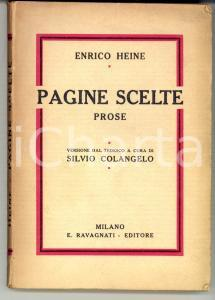 1922 Enrico HEINE Pagine Scelte - prose trad. Silvio COLANGELO *Ed. RAVAGNATI