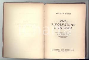 1927 ROMA Augusto TURATI Una rivoluzione e un capo *Libreria del LITTORIO