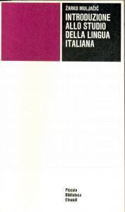 1971 Zarko MULJACIC Introduzione allo studio della lingua italiana *EINAUDI PBE