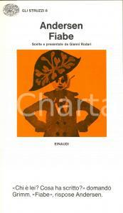 1976 Hans Christian ANDERSEN Fiabe scelte e presentate da GIANNI RODARI *EINAUDI