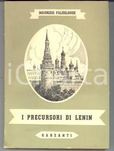 1946 Maurizio PALEOLOGUE I precursori di Lenin *Ed. GARZANTI MILANO