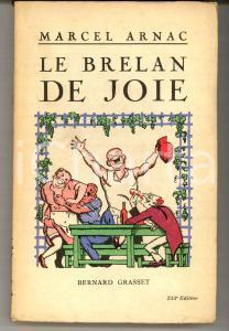 1924 Marcel ARNAC Le Brelan de Joie *Ed. GRASSET PARIS