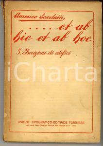 1927 Americo SCARLATTI Et ab hic et ab hoc Vol. 5 Iscrizioni di edifici