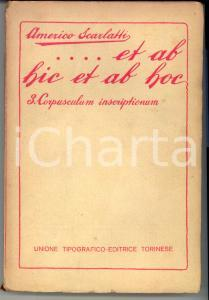 1920 Americo SCARLATTI Et ab hic et ab hoc Vol. 3 Corpusculum inscriptionum