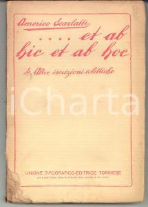 1926 Americo SCARLATTI Et ab hic et ab hoc - Vol. 4 Altre iscrizioni eclettiche