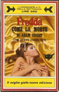 1969 Adam KNIGHT - FREDDA COME LA MORTE Gialli proibiti LONGANESI *Vintage