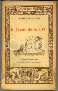 1928 Georges COURTELINE Il treno delle 8.47' *Ed. FORMIGGINI Classici del ridere