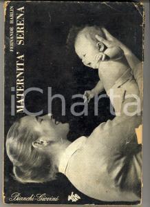 1954 Fernanda HARLIN Maternità serena *BIANCHI-GIOVINI 1^ edizione