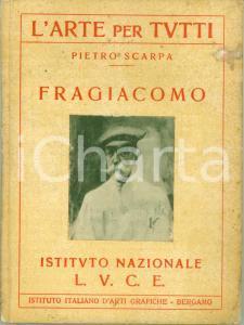 1934 Pietro SCARPA L'arte per tutti FRAGIACOMO 24 tavole Istituto LUCE