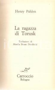 1967 Henry PAHLEN La ragazza di TORUSK *Ed. CARROCCIO Collana Gli anelli n.7