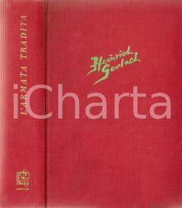 1958 Heinrich GERLACH L'armata tradita *Ed. GARZANTI Romanzi moderni