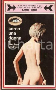 1968 Stephen MARLOWE Cerco una donna *Ed. LONGANESI Collana Suspense n.3