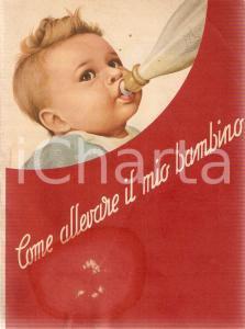 1950 ca MILANO Ente Felice MANTOVANI Come allevare il mio bambino Società MELLIN