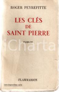 1955 Roger PEYREFITTE Le clés de Saint Pierre *Ed. FLAMMARION