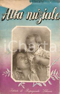 1944 Angela SORGATO Alba nuziale *Istituto di Propaganda Libraria MILANO