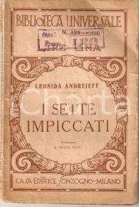 1923 Leonida ANDREIEFF I sette impiccati *Ed. SONZOGNO Biblioteca universale