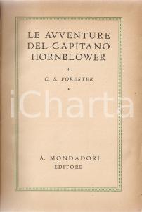 1942 Cecil Scott FORESTER Avventure del Capitano Hornblower *MONDADORI Omnibus