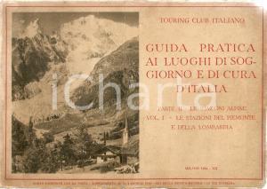 1934 TOURING CLUB Guida luoghi soggiorno Stazioni alpine Piemonte e Lombardia