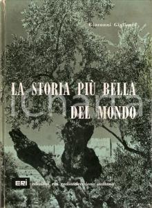 1966 Giovanni GIGLIOZZI Storia più bella del mondo *Ed. ERI Cor unum ROMA