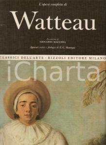 1968 E.G. MONTAGNI Opera completa Antoine WATTEAU Prefazione Giovanni MACCHIA