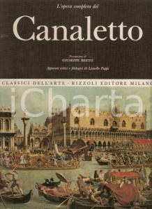 1968 Lionello PUPPI Opera completa CANALETTO Prefazione Giuseppe BERTO *Rizzoli