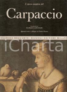 1967 Guido PEROCCO Opera completa del CARPACCIO Prefazione Manlio CANCOGNI
