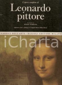 1967 Angela OTTINO DELLA CHIESA Opera completa Leonardo DA VINCI Pittore RIZZOLI