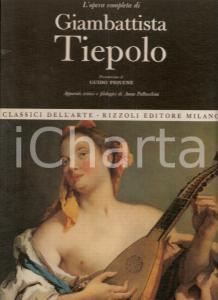 1968 Anna PALLUCCHINI Opera completa Giambattista TIEPOLO Pref. di Guido PIOVENE
