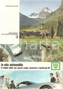 1966 TOURING CLUB ITALIANO Guida luoghi soggiorno 3 Alpi e PREALPI 1° Benzina BP