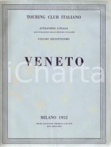 1952 TOURING CLUB ITALIANO Veneto - Attraverso l'Italia Volume 18